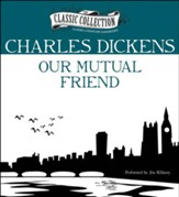 Our Mutual Friend Unabridged Audiobook on CD