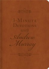 3-Minute Devotions with Andrew Murray: Inspiring Devotions and Prayers - Slightly Imperfect