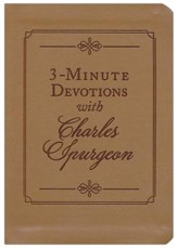 3-Minute Devotions with Charles Spurgeon: Inspiring Devotions and Prayers
