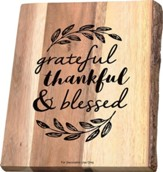 Grateful Thankful & Blessed Cutting Board