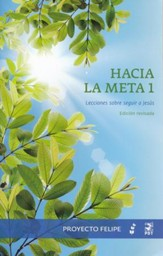 Hacia la Meta #1  (Reaching Toward the Goal #1)