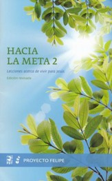 Hacia la Meta #2   (Reaching Toward the Goal #2)