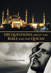 100 Questions about the Bible and the Qur'an - eBook