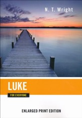 Luke for Everyone - Enlarged Print Edition