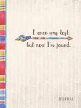 I Once Was Lost, But Now I'm Found Journal