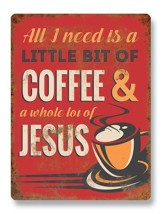 A Little Bit of Coffee & a Whole Lot of Jesus