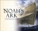 Noah's Ark: Thinking Outside the Box - PDF Download [Download]