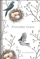 Everyday Grace: 60 Devotions