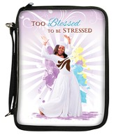 Too Blessed To Be Stressed, Bible Organizer Cover