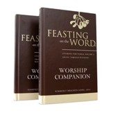 Feasting on the Word Worship Companion, Year B - Two-Volume Set: Liturgies for Year B