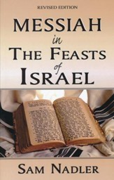 Messiah in the Feasts of Israel - PDF Download [Download]