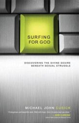 Surfing for God: Discovering the Divine Desire Beneath Sexual Struggle - eBook