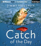 Catch of the Day: Spiritual Lessons from the Sport of Fishing Unabridged Audiobook on CD