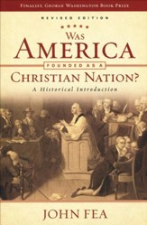 Was America Founded As a Christian Nation? A Historical Introduction, Revised Edition