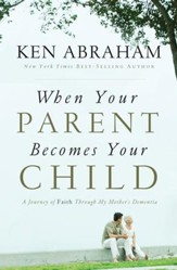 When Your Parent Becomes Your Child: I'll Love You Forever - eBook