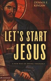 Let's Start with Jesus: In Search of a New Paradigm