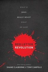 Red Letter Revolution: What If Jesus Really Meant What He Said? - eBook