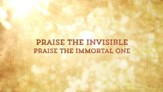 Praise The Invisible - Lyric Video SD [Music Download]