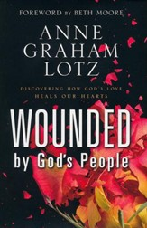 Wounded by God's People: Discovering How God's Love  Heals Our Hearts - Slightly Imperfect