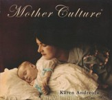 Mother Culture, Audio CD