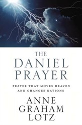 The Daniel Prayer: Prayer That Moves Heaven and Changes Nations - Slightly Imperfect