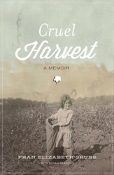 Cruel Harvest: A Memoir - eBook