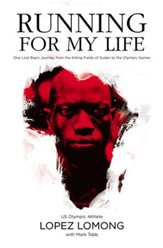 Running for My Life: One Lost Boy's Journey from the Killing Fields of Sudan to the Olympic Games - eBook