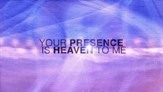 Your Presence is Heaven - Lyric Video HD [Music Download]