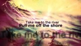 Take Me to the River - Lyric Video SD [Music Download]
