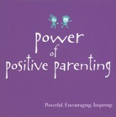Power of Positive Parenting - Slightly Imperfect