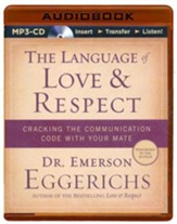 The Language of Love & Respect, Unabridged MP3-CD