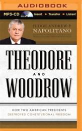Theodore And Woodrow Unabridged MP3 CD