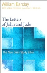 The Letters of John and Jude: The New Daily Study Bible [NDSB]