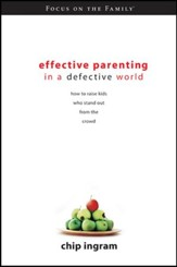 Effective Parenting in a Defective World - eBook