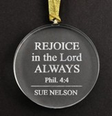 Personalized, Glass Ornament, Rejoice in Lord, Round