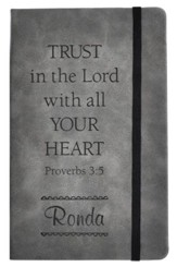 Personalized, Leather Notebook, Trust In The Lord, Large, Grey