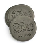 Personalized, Leather Coaster, Friends Gather Here,  Grey