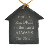 Personalized, Slate House Ornament, Rejoice, Small