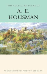 Collected Poems of A. E. Houseman
