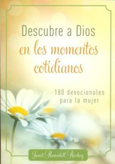 Descubre a Dios en los Momentos Cotidianos  (Discovering God in Everyday Moments)