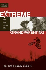 Extreme Grandparenting: The Ride of Your Life! - eBook