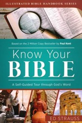 Know Your Bible: A Self-Guided Tour Through God's Word