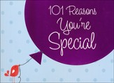 101 Reasons You're Special