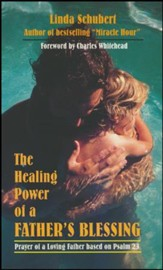 Healing Power of a Father's Blessing