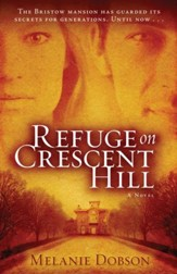 Refuge on Crescent Hill - eBook