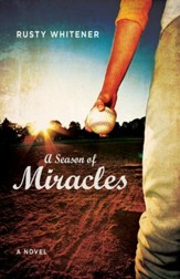 A Season of Miracles: A Novel - eBook