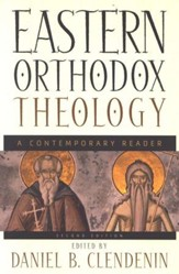 Eastern Orthodox Theology, 2d ed.: A Contemporary Reader