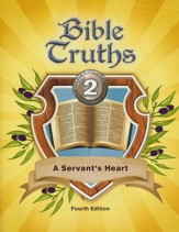 BJU Bible Truths Grade 2: A  Servant's Heart Student Text Fourth Edition