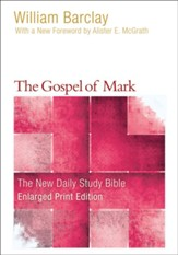 The Gospel of Mark, Large-Print Edition