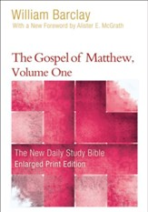 The Gospel of Matthew, Volume 1, Large-Print Edition